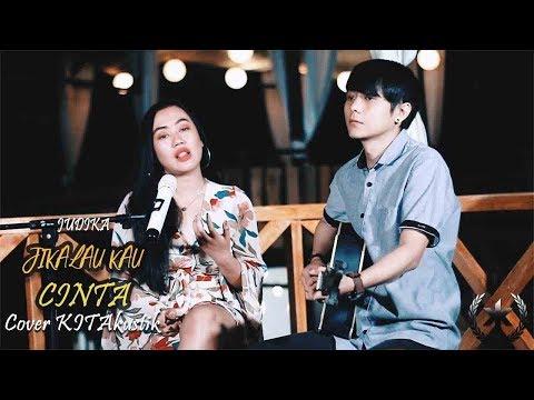 Judika - Jikalau Kau Cinta (Acoustic Cover) By KitAkustik