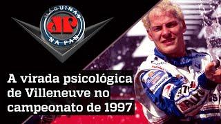 Villeneuve relembra batida de Schumacher e título da F1 de 1997 | MÁQUINAS NA PAN