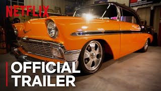 Car Masters: Rust to Riches | Official Trailer [HD] | Netflix