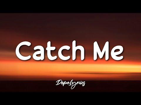Damien - Catch Me (Lyrics) 🎵