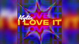 Kylie Minogue - I Love It (Official Audio)