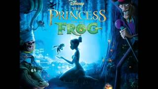 Princess and the Frog OST - 05 - Friends On The Other Side