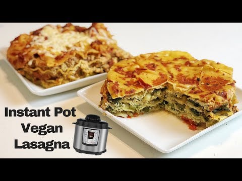 Making LASAGNA in the INSTANT POT! vegan recipe