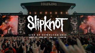 Slipknot – Download Festival 2019