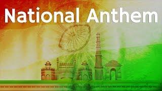 Jana Gana Mana | National Anthem