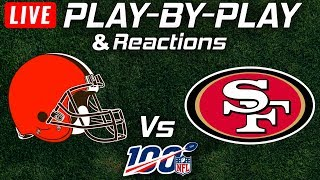 Browns vs 49ers  | Live Play-By-Play & Reactions