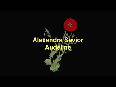 Alexandra Savior - Audeline [Lyric Video]