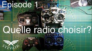 Débuter en FPV - Ep1 - Choisir sa radio commande