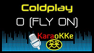 "Coldplay   ""O"" Fly On (Karaoke, Lyrics)"