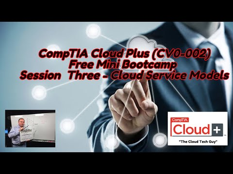 CompTIA Cloud Plus Certification Free Bootcamp Session 3 - Cloud ...