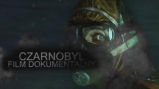 CZARNOBYL – FILM DOKUMENTALNY