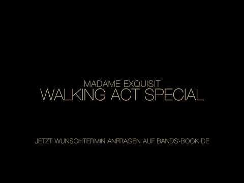 🥂🎶 Madame exquisit - walking act präsentiert von Bands-Book