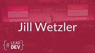 The Inclusive Leader: Tips for Developing Diverse Teams – Jill Wetzler | The Lead Developer UK 2017