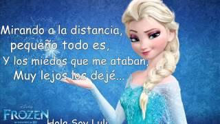 Libre Soy - Letra (Carmen Sarahí) Frozen.