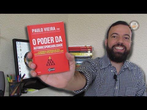 O PODER DA AUTORRESPONSABILIDADE (Paulo Vieira) #28 Livro - Leitura Empreendedora