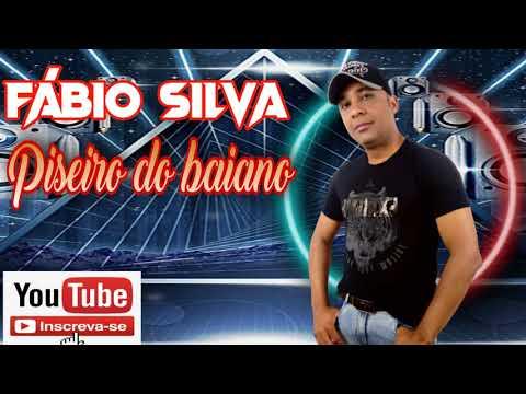 Fábio Silva Piseiro do baiano