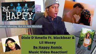 "DIXIE D'AMELIO ""Be Happy Remix"" Music Video Reaction | Music Monday, But It's Not Monday!"