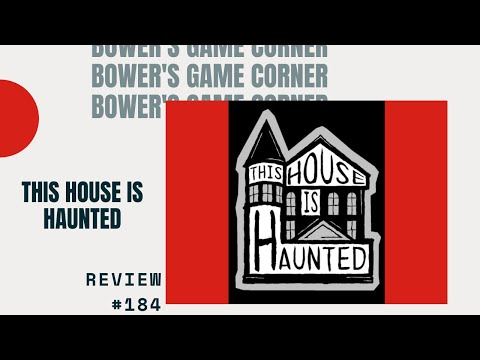Bower's Game Corner: This House Is Haunted Review