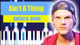 Avicii   Ain't A Thing (feat. Bonn) Piano Tutorial By MUSICHELP