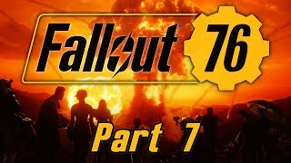 Fallout 76 - Part 7 - Dead and Buried