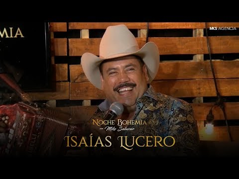 Isaías Lucero en Noche Bohemia con Mike Salazar
