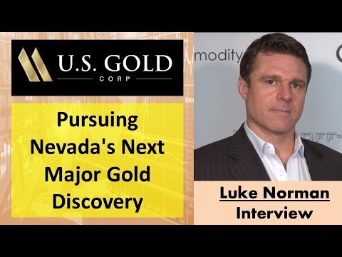 Luke Norman on U.S. Gold Corp.'s Pursuit of Nevada's Next Major Gold Discovery & 2019 Plans
