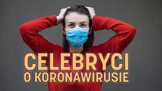 Celebryci o koronawirusie. Górniak, Komarenko i inni | Koronawirus bez cenzury