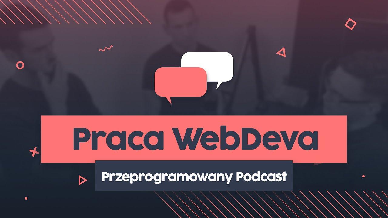 Jak pracuje webdeveloper | Przeprogramowany podcast #4 cover image