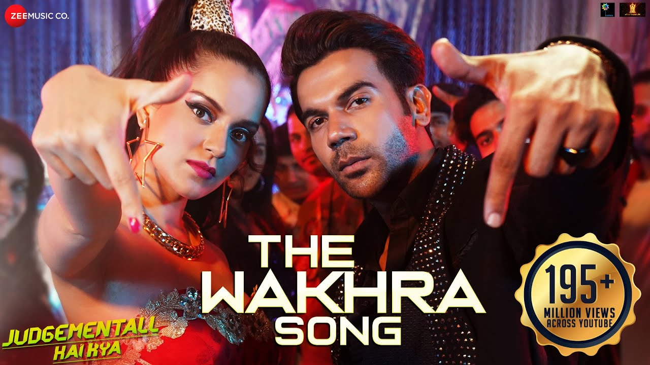वखरा सोंग The Wakhra Song Lyrics in Hindi - Judgementall Hai Kya - Navv Inder, Lisa Mishra, Raja Kumari