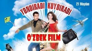 Yondiradi kuydiradi (o'zbek film) | Ёндиради куйдиради (узбекфильм)