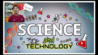 All about SCIENCE and TECHNOLOGY (an Introduction) by Mr. Dharyl Del Mundo