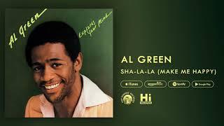 Al Green Sha La La (Make Me Happy) [Official Audio]