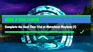 Complete the Boat Time Trial at Motorboat Mayhem (1) - Fortnite Week 8 Challenges