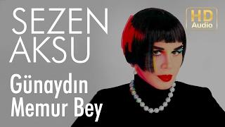 Sezen Aksu - Günaydın Memur Bey (Official Audio)