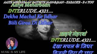 Aaiye Meherbaan - Karaoke With Scrolling Lyrics Eng