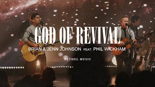 God of Revival – Brian and Jenn Johnson feat. Phil Wickham