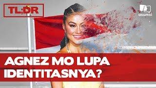 TLDR; Agnez Mo Bertanya, Siapa itu Indonesia?