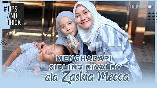 Kakak Adik Kerap Bertengkar, Ini Tips Hadapi Sibling Rivalry ala Zaskia Adya Mecca