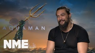 Aquaman star Jason Momoa on drinking, fighting and fish