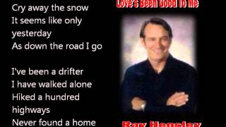 Love's Been Good To Me (with lyrics) - Ray Hensley