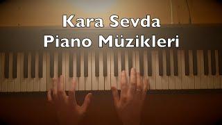 Kara Sevda Piano Dizi Müzikleri (18:08 Min. 8 Songs Tutorial)   Toygar Işıklı Turkish TV Series