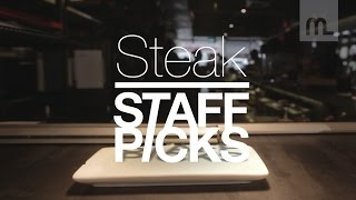 Staff Picks: Steak