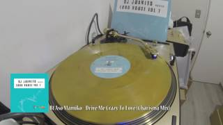 Aso Mamiko - Drive Me Crazy To Love (Charisma Mix)