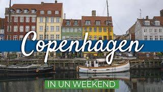 COPENHAGEN in 2 giorni | Guida di Viaggio