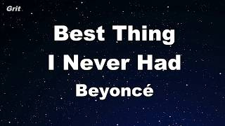 Best Thing I Never Had   Beyoncé Karaoke 【No Guide Melody】 Instrumental
