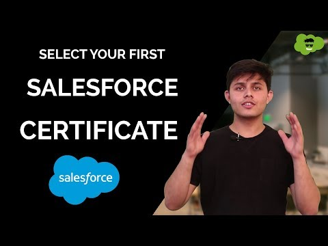 Which Salesforce certification you should target as your first ...