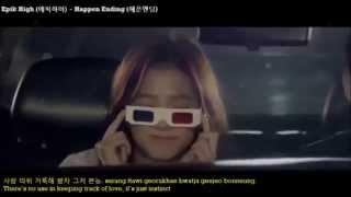 Epik High (에픽하이) - Happen Ending (헤픈엔딩) Ft. Jo Won Seon [Han/Rom/Eng]