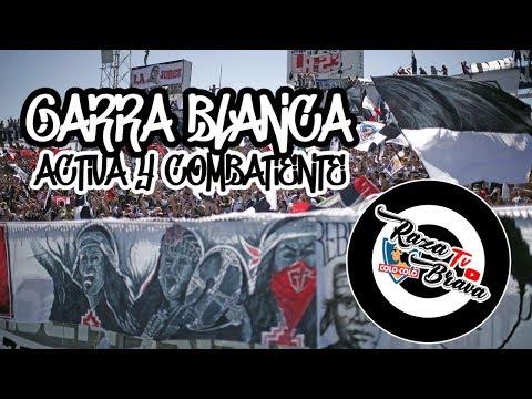 """""""GARRA BLANCA ACTIVA Y COMBATIENTE - GARRA BLANCA (VIDEO LYRIC)"""" Barra: Garra Blanca • Club: Colo-Colo"""