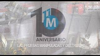 11-M, diez años después (3): Las pruebas manipuladas y destruidas
