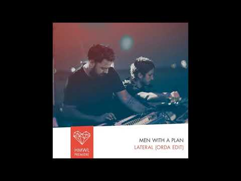 Men with A Plan - Lateral (Orda Edit). House